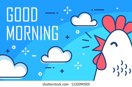 Good Morning poster with clouds and cock on blue background. Thin line flat design. Vector.