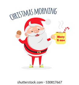 Good morning. Santa Claus with cup of coffee and tasty biscuit. Santa's breakfast. Merry Christmas and Happy New Year concept. Winter holiday illustration. Greeting card. Vector in flat style design