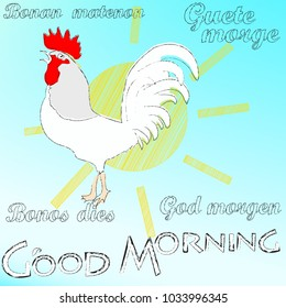 Good Morning . Morning sun and rooster.Nature .