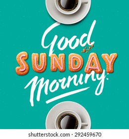 Good morning, Sunday, vector illustration.