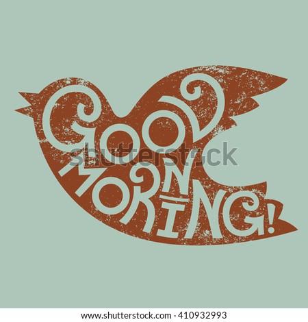 Good Morning Unique Handdrawn Lettering Bird Stock Vector Royalty