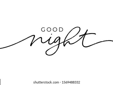 Good night - calligraphy vector phrase. Modern lettering quote isolated on white background. Good night card with brush lettering and font elements. Hand drawn line black cursive calligraphy.