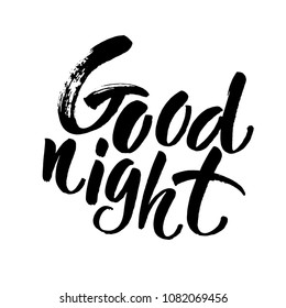 Good night card. Hand drawn lettering. Vector illustration of wish good night. Ink illustration. Modern brush calligraphy. Isolated on white background.