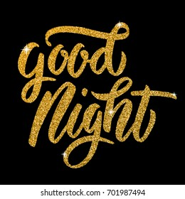 Good Night. Hand drawn lettering in golden style isolated on black background. Design elements for poster, greeting card. Vector illustration