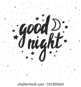 Good night lettering. Hand drawn vector illustration, greeting card, design, logo.