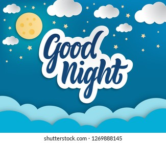 Good night papper art.Hand lettering, papper clouds,moon and stars  in the night sky.