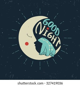 """""""Good night"""" polar bear with ursa major sitting on a crescent moon. Vector illustration. Grunge effect is on a separate layer"""