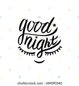 Good night. Vector card in calligraphy style. Handwritten illustration