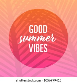 good summer vibes – template