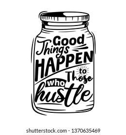 6f9f43410de62 Hustle Quote Images, Stock Photos & Vectors | Shutterstock