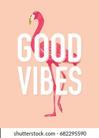 Good Vibes Art Design. Good Vibes Wall Art Quote featuring flamingo.