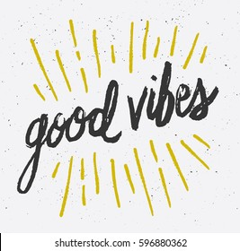 Good Vibes Brush Script Hand Drawn Typography Design