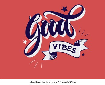 good vibes lettering vector calligraphy vintage retro