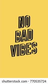 Good vibes only hand drawn lettering quotes on yellow background.