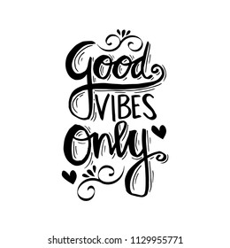 Positive Vibes Quotes Images Stock Photos Vectors Shutterstock