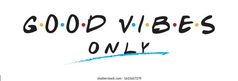 Good Vibes Only retro tv show inspired slogan print design