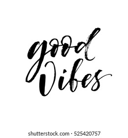 Good vibes postcard. Hand drawn positive background. Ink illustration. Modern brush calligraphy. Isolated on white background.