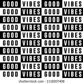 Good Vibes Repetition Slogan Seamless Pattern for Tshirt Graphic Vector Print
