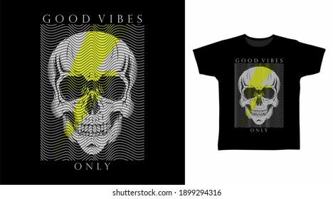 Good vibes skull head line art vector illustration t-shirt design.