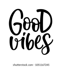 GOOD VIBES. VECTOR HAND LETTERING