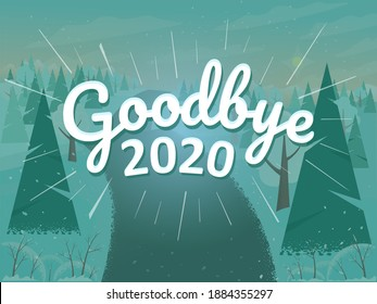 Goodbye 2020! We celebrate the new year with hope. Design of a postcard, banner.