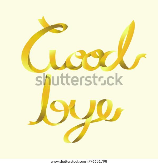 Goodbye Calligraphy Ribbon Font Textfor Invitation Stock