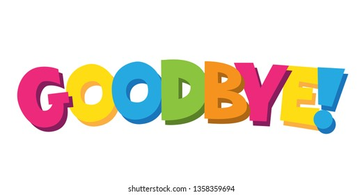 Goodbye Message: immagini, foto stock e grafica vettoriale ...