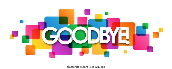 GOODBYE! colorful typography banner