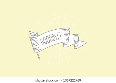 Goodbye flag banner. Ribbon flag greeting card in vintage look with word goodbye, engraving style graphic. Retro design element. Vector Illustration.