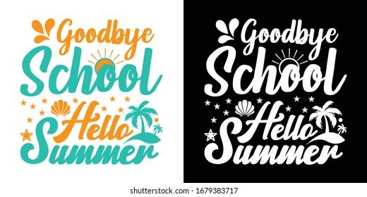 Goodbye School Hello Summer Printable Vector Illustration
