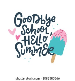 Goodbye School, Hello Summer. Summer vector illustration