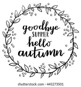 Goodbye summer Hello autumn round frame. Wreath of autumn leaves. Vector elements for your design. Vector illustration on white background.