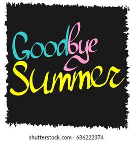 Goodbye Summer, poster design template, vector illustration