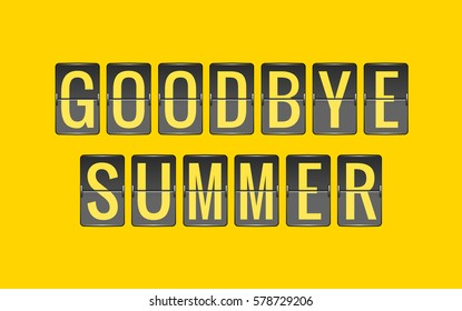 GOODBYE SUMMER, vector scoreboard, departure board for seasonal promotions, black and yellow flip sign isolated on yellow background
