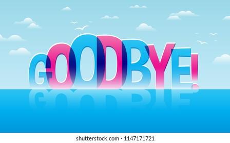 Goodbye! Vector illustration word