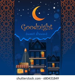 Goodnight card. Goodnight and sweet dreams. Night town. Wish good night. Street lights in the night. Vector illustration
