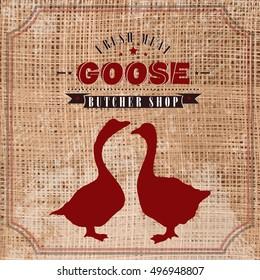 Goose butcher shop vintage emblem, meat products template retro style. Goose butchery label on grunge burlap background vector