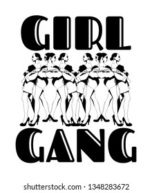 Gorl gang. Vector hand drawn illustration of pretty ladies isolated. Creative tattoo artwork. Template for card, poster. banner, print for t-shirt, pin, badge, patch.