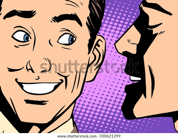 Gossip business concept pop art retro style. The man whispers in your ear