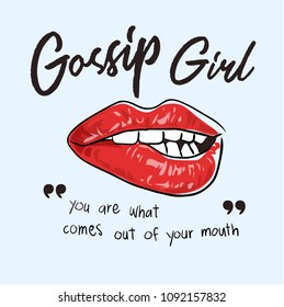 gossip slogan with lips illustration