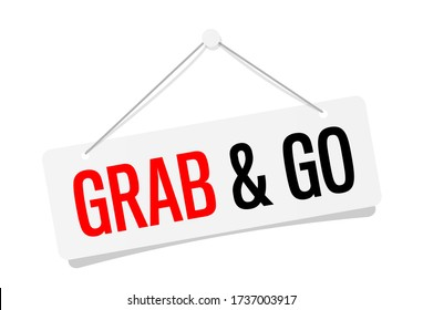 Grab and Go on door sign hanging
