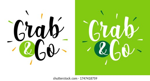 Grab and Go on green background
