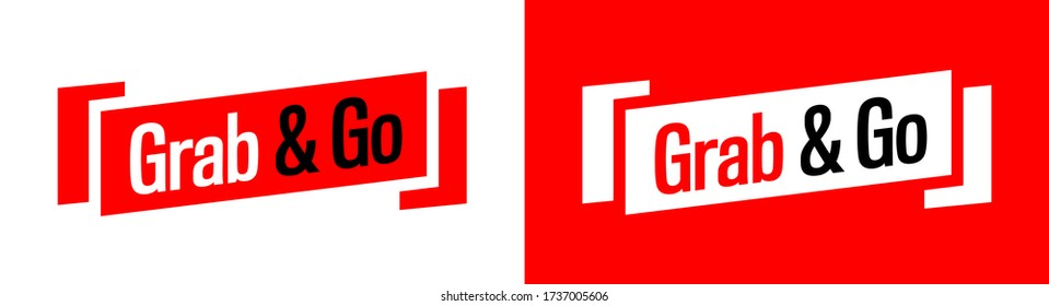 Grab and Go on red and white banner