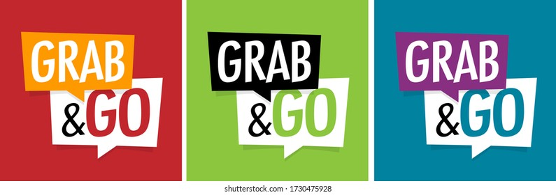 Grab and go on speech bubble