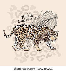 Graceful leopard and fern leaf. Wild & Dangerous - lettering quote. Elegant poster, t-shirt composition, hand drawn style print. Vector illustration.