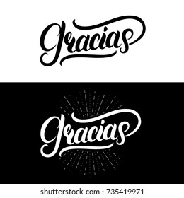 Gracias hand written lettering. Modern brush calligraphy. Thank you in spanish. Isolated on background. Vector illustration.