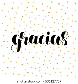 Gracias. Thank you in Spanish. Brush hand lettering vector illustration. Motivating modern calligraphy. Great for pillow cases, prints and posters, greeting cards, home decor, apparel design and more.