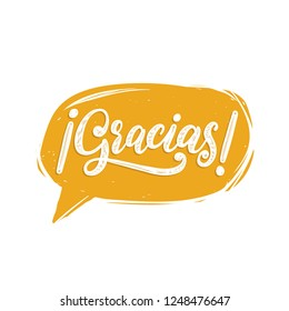 Gracias, vector hand lettering. Translation from Spanish of word Thank You. Calligraphic inscription in speech bubble.