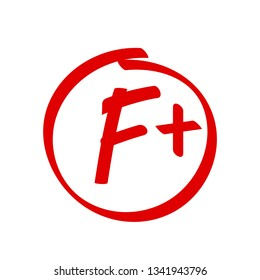 Grade F Plus Result Vector Icon School Red Mark Handwriting F Plus In Circle
