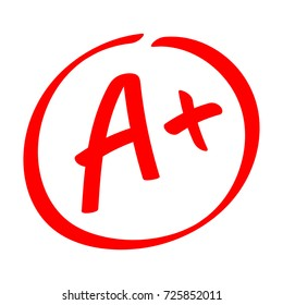 Grade result - A+. Hand drawn vector grade with plus in circle. Flat illustration